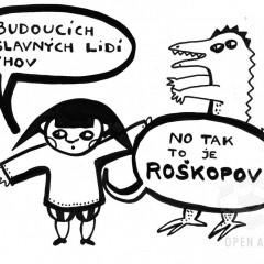 """Sou tvoji rodiče pravěk?"" Tak je zchlaď a přijeď do Roškopova: )"